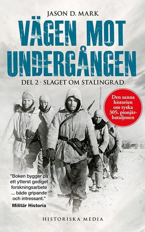 Vägen Mot Undergången Del 2: Slaget vid Stalingrad