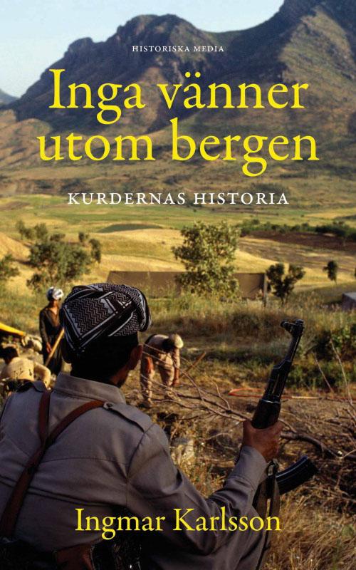 Inga vänner utom bergen - Kurdernas historia