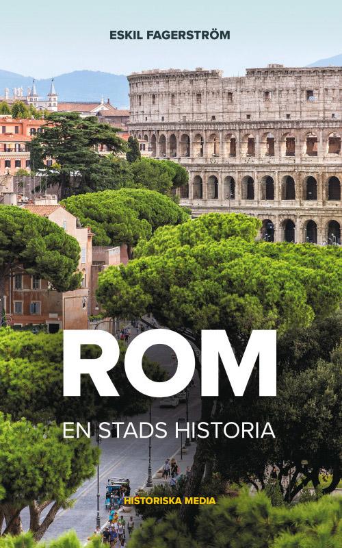 Rom: En Stads Historia