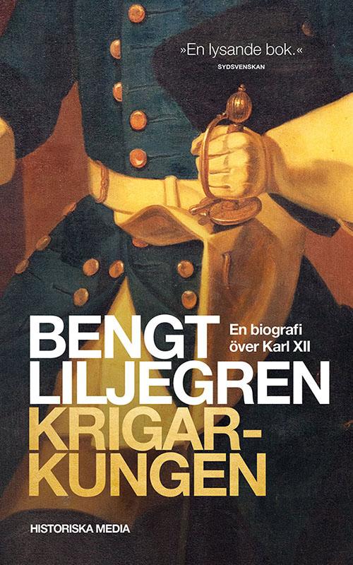 Krigarkungen - En biografi över Karl XII