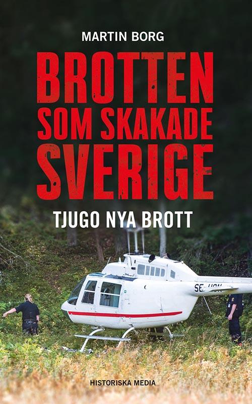 Brotten Som Skakade Sverige – 20 nya brott