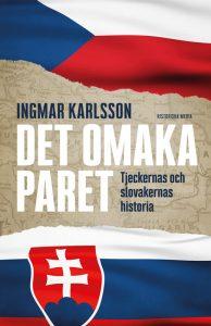 Det Omaka Paret - Tjeckernas och slovakernas historia