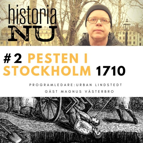 Mer om pesten: Lyssna på HiNu-avsnittet om pesten i Stockholm