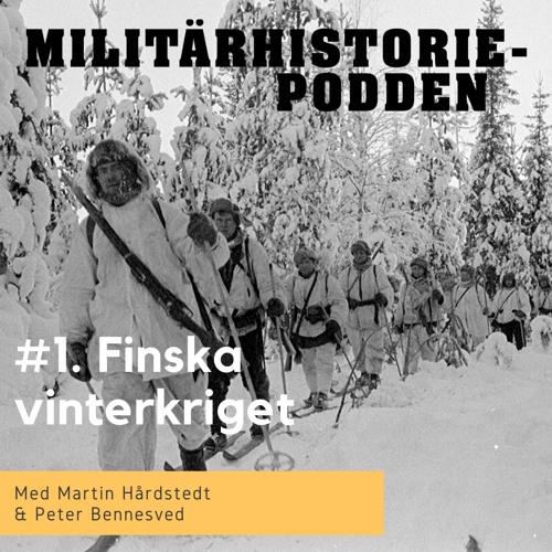 Militärhistoriepodden: Finska vinterkriget