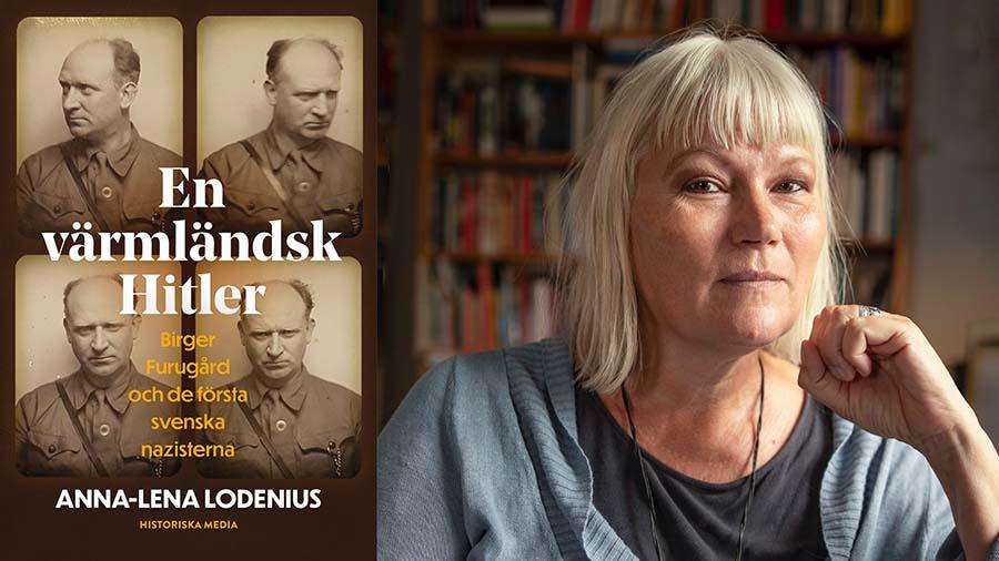 Hallå där, Anna-Lena Lodenius. Aktuell med En värmländsk Hitler